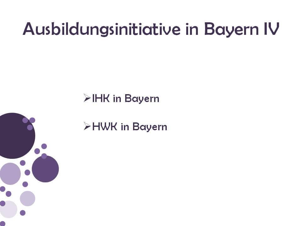 Ausbildungsinitiativen in Bayern 4